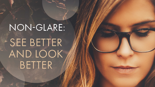 Non-Glare: See Better and Look Better